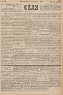 Czas. R.46, Ner 287 (16 grudnia 1893)