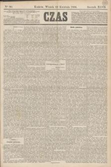 Czas. R.47, Ner 80 (10 kwietnia 1894)