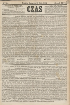 Czas. R.47, Ner 104 (10 maja 1894)