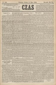 Czas. R.47, Ner 106 (12 maja 1894)
