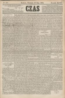 Czas. R.47, Ner 107 (13 maja 1894)