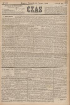 Czas. R.47, Ner 135 (17 czerwca 1894)