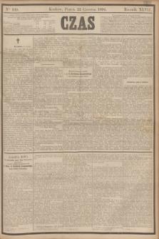Czas. R.47, Ner 139 (22 czerwca 1894)