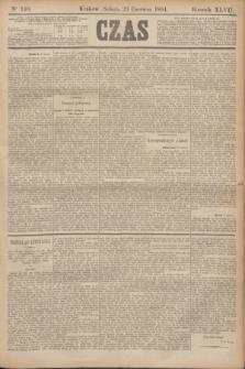 Czas. R.47, Ner 140 (23 czerwca 1894)
