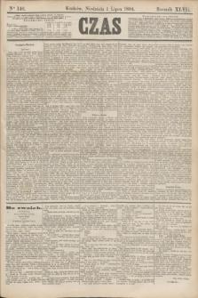Czas. R.47, Ner 146 (1 lipca 1894)