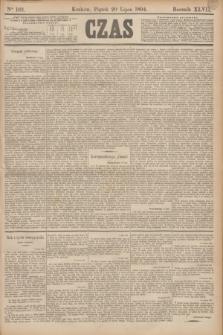 Czas. R.47, Ner 162 (20 lipca 1894)