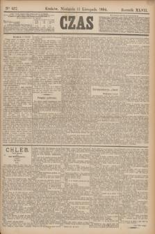 Czas. R.47, Ner 257 (11 listopada 1894)