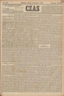 Czas. R.47, Ner 277 (5 grudnia 1894)
