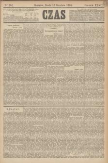 Czas. R.47, Ner 282 (12 grudnia 1894)