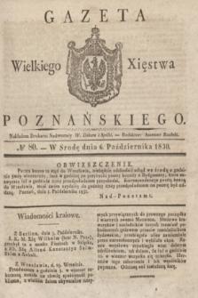 Gazeta Wielkiego Xięstwa Poznańskiego. 1830, № 80 (6 października) + dod.
