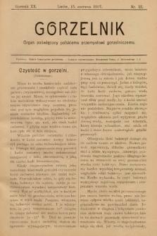 Gorzelnik : organ poświęcony polskiemu przemysłowi gorzelniczemu. R. 20, 1907, nr12
