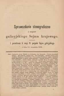[Kadencja IV, sesja IV, pos. 1] Sprawozdanie Stenograficzne z Rozpraw Galicyjskiego Sejmu Krajowego. 1. Posiedzenie 4. Sesyi IV. Peryodu Sejmu Galicyjskiego