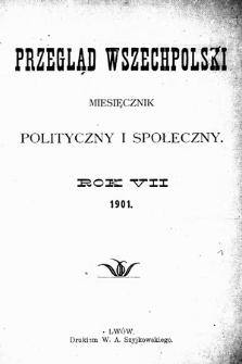 Przegląd Wszechpolski : miesięcznik polityczny ispołeczny. 1901, spis rzeczy