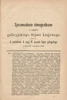 [Kadencja IV, sesja IV, pos. 3] Sprawozdanie Stenograficzne z Rozpraw Galicyjskiego Sejmu Krajowego. 3. Posiedzenie 4. Sesyi IV. Peryodu Sejmu Galicyjskiego