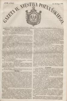 Gazeta W. Xięstwa Poznańskiego. 1853, № 160 (13 lipca)
