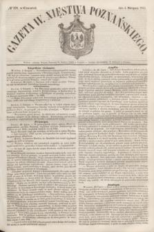 Gazeta W. Xięstwa Poznańskiego. 1853, № 179 (4 sierpnia)