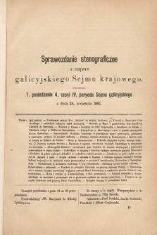 [Kadencja IV, sesja IV, pos. 7] Sprawozdanie Stenograficzne z Rozpraw Galicyjskiego Sejmu Krajowego. 7. Posiedzenie 4. Sesyi IV. Peryodu Sejmu Galicyjskiego