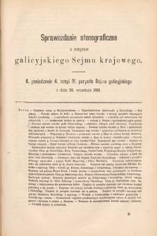 [Kadencja IV, sesja IV, pos. 8] Sprawozdanie Stenograficzne z Rozpraw Galicyjskiego Sejmu Krajowego. 8. Posiedzenie 4. Sesyi IV. Peryodu Sejmu Galicyjskiego