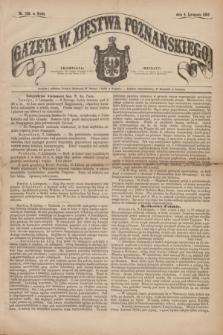 Gazeta W. Xięstwa Poznańskiego. 1863, nr 258 (4 listopada)
