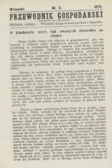 """Przewodnik Gospodarski : dodatek do """"Rolnika"""". 1872, nr 9 (wrzesień)"""