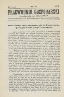 "Przewodnik Gospodarski : dodatek do ""Rolnika"". 1874, nr 10 (listopad)"
