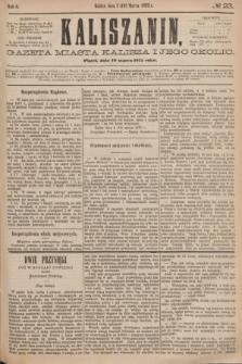 Kaliszanin : gazeta miasta Kalisza i jego okolic. R.6, № 23 (19 marca 1875)
