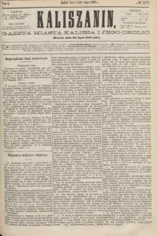 Kaliszanin : gazeta miasta Kalisza i jego okolic. R.6, № 57 (20 lipca 1875)