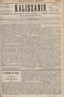 Kaliszanin : gazeta miasta Kalisza i jego okolic. R.6, № 89 (9 listopada 1875)
