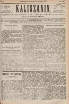 Kaliszanin : gazeta miasta Kalisza i jego okolic. R.6, № 90 (12 listopada 1875)