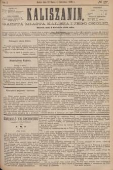 Kaliszanin : gazeta miasta Kalisza i jego okolic. R.7, № 27 (4 kwietnia 1876)