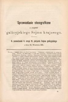 [Kadencja IV, sesja IV, pos. 9] Sprawozdanie Stenograficzne z Rozpraw Galicyjskiego Sejmu Krajowego. 9. Posiedzenie 4. Sesyi IV. Peryodu Sejmu Galicyjskiego