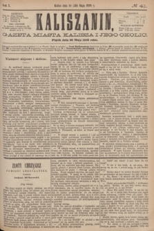 Kaliszanin : gazeta miasta Kalisza i jego okolic. R.7, № 41 (26 maja 1876)