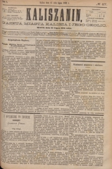 Kaliszanin : gazeta miasta Kalisza i jego okolic. R.7, № 57 (25 lipca 1876)