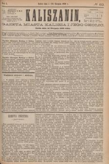 Kaliszanin : gazeta miasta Kalisza i jego okolic. R.7, № 63 (16 sierpnia 1876)