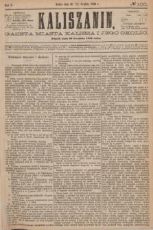 Kaliszanin : gazeta miasta Kalisza i jego okolic. R.7, № 100 (22 grudnia 1876)