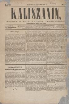 Kaliszanin : gazeta miasta Kalisza i jego okolic. R.10, № 22 (18 marca 1879) + dod.