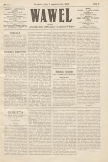 """Wawel : organ """"Polskiego Związku Narodowego"""". R.1, nr 14 (1 października 1908)"""