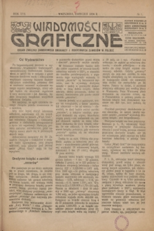 Wiadomości Graficzne : organ związku zawodowego drukarzy i pokrewnych zawodów w Polsce. R.17 [i.e.16], № 1 (kwiecień 1924)