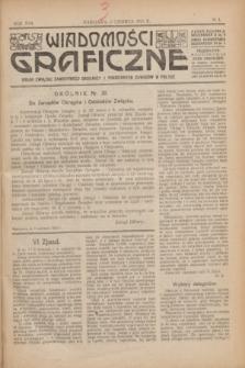 Wiadomości Graficzne : organ związku zawodowego drukarzy i pokrewnych zawodów w Polsce. R.17 [i.e.16], № 4 (5 czerwca 1924)