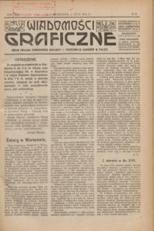 Wiadomości Graficzne : organ związku zawodowego drukarzy i pokrewnych zawodów w Polsce. R.17 [i.e.16], № 6 (5 lipca 1924)
