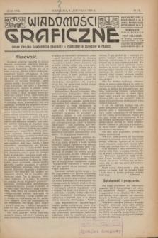 Wiadomości Graficzne : organ związku zawodowego drukarzy i pokrewnych zawodów w Polsce. R.17 [i.e.16], № 14 (1 listopada 1924)