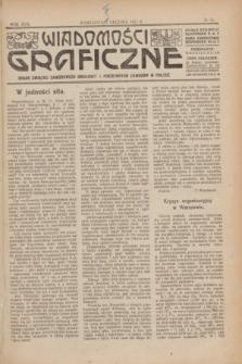 Wiadomości Graficzne : organ związku zawodowego drukarzy i pokrewnych zawodów w Polsce. R.17 [i.e.16], № 16 (1 grudnia 1924)