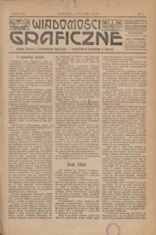 Wiadomości Graficzne : organ związku zawodowego drukarzy i pokrewnych zawodów w Polsce. R.18 [i.e.17], № 1 (1 stycznia 1925)