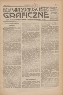 Wiadomości Graficzne : organ związku zawodowego drukarzy i pokrewnych zawodów w Polsce. R.18 [i.e.17], № 6 (15 marca 1925)