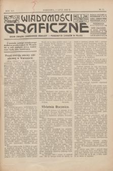 Wiadomości Graficzne : organ związku zawodowego drukarzy i pokrewnych zawodów w Polsce. R.19 [i.e.18], № 13 (1 lipca 1926)