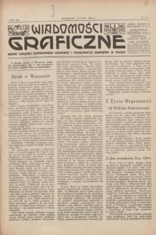 Wiadomości Graficzne : organ związku zawodowego drukarzy i pokrewnych zawodów w Polsce. R.19 [i.e.18], nr 14 (15 lipca 1926)