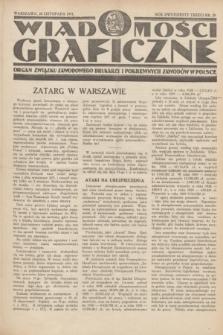 Wiadomości Graficzne : organ związku zawodowego drukarzy i pokrewnych zawodów w Polsce. R.23, nr 29 (20 listopada 1931)