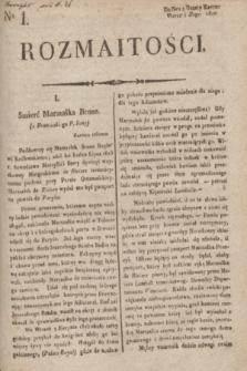 Rozmaitości : do nru 2 Gazety Korresp. Warsz. i Zagr. 1820, nr 1