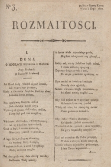 Rozmaitości : do nru 7 Gazety Korresp. Warsz. i Zagr. 1820, nr 3