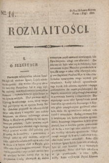 Rozmaitości : do nru 38 Gazety Korresp. Warsz. i Zagr. 1820, Ner 14